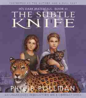 His Dark Materials: The Subtle Knife (book 2) by Philip Pullman