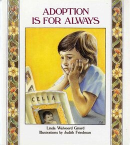 Book Adoption Is for Always: A Concept Book by Linda Walvoord Girard