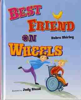 Best Friend on Wheels: A Concept Book by Debra Shirley