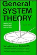 General System Theory by Bertalanffy Von