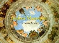 Andrea Mantegna Padua And Mantua