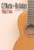 C. F. Martin and His Guitars: 1796-1873