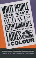 White People Do Not Know How To Behave At Entertainments Designed For Ladies And Gentlemen Of…