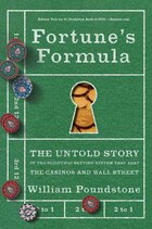 Fortune's Formula: The Untold Story of the Scientific Betting System That Beat the Casinos and Wall…