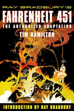 Book Ray Bradbury's Fahrenheit 451: The Authorized Adaptation by RAY BRADBURY