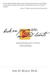 Broken Promises, Mended Hearts: Maintaining Trust in Love Relationships