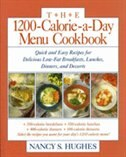 The 1200-Calorie-a-Day Menu Cookbook: Quick and Easy Recipes for Delicious Low-fat Breakfasts…