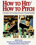 How to Hit/How to Pitch by Bob Cluck