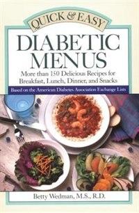 Quick & Easy Diabetic Menus