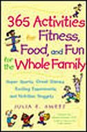 "Book 365 Activities for Fitness, Food, and Fun for the Whole Family: ""Super Sports, Great Games… by Julia Sweet"