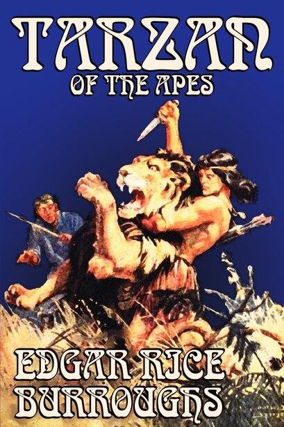 Tarzan of the Apes by Edgar Rice Burroughs