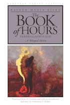 The Book Of Hours: Prayers to a Lowly God