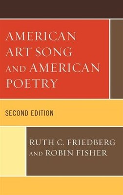 Book American Art Song And American Poetry by Ruth C. Friedberg