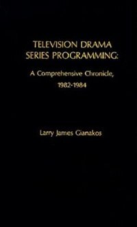 Television Drama Series Programming: A Comprehensive Chronicle