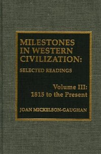 Milestones in Western Civilization: Selected Readings, Ancient Greece through the Middle Ages