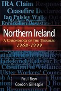 Northern Ireland: A Chronology of the Troubles, 1968-1999