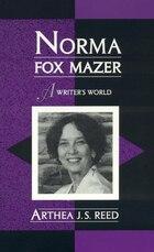 Norma Fox Mazer: A Writer's World