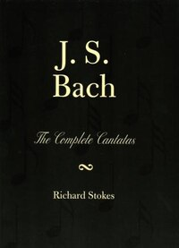 J.S. Bach: The Complete Cantatas