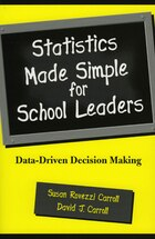 Statistics Made Simple for School Leaders: Data-Driven Decision Making