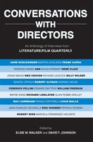 Conversations with Directors: An Anthology of Interviews from Literature/Film Quarterly