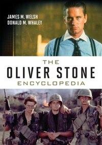 The Oliver Stone Encyclopedia