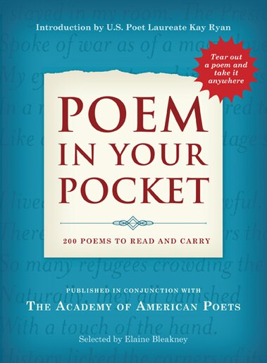 Poem in Your Pocket: 200 Poems to Read and Carry by Elaine Academy Of American Poets, Inc.