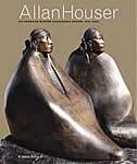 Allan Houser: An American Master - Chiricahua Apache 1914-1994 by W. Jackson Rushing