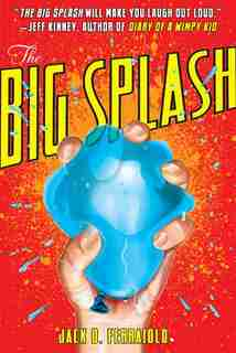 The Big Splash by Jack D. Ferraiolo