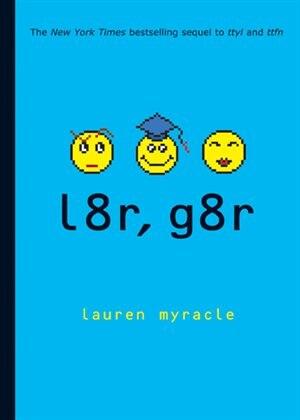l8r, g8r: Internet Girls by Lauren Myracle