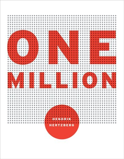 One Million by Hendrik Hertzberg
