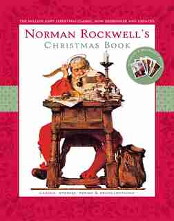 Norman Rockwell's Christmas Book: Revised and Updated by Norman Rockwell