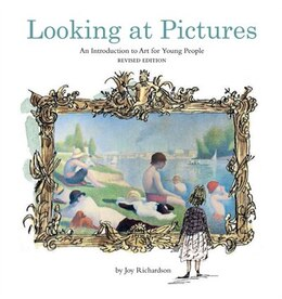 Book Looking at Pictures Revised Edition: An Introduction to Art for Young People by Joy Richardson