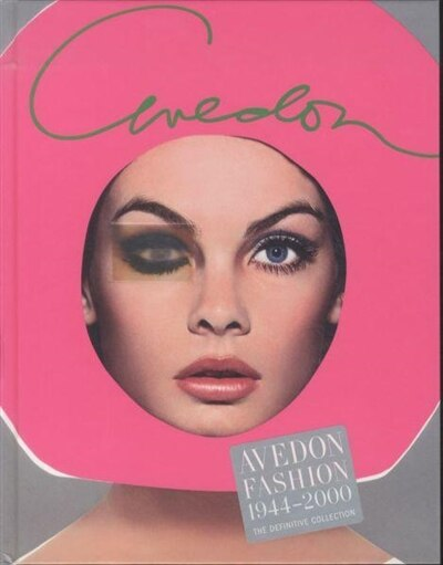 Avedon Fashion 1944-2000 by Carol Squiers