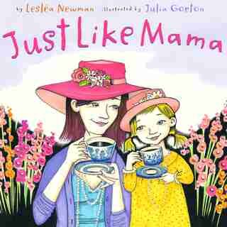Just Like Mama by Lesléa Newman