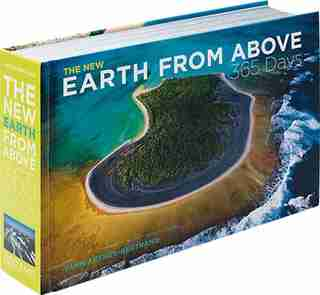 The New Earth From Above: 365 Days: Revised Edition by YANN ARTHUS-BERTRAND