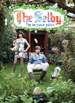 Book The Selby Is In Your Place by Lesley Arfin