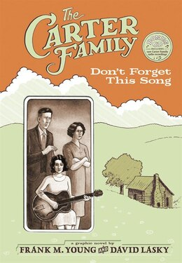 Book The Carter Family: Don't Forget This Song by Frank M. Young