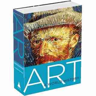 Art: A World History: A World History de Elke Linda Buchholz
