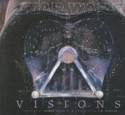 Star Wars Art: Visions (star Wars Art Series) by J. W. Acme Archives