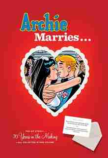 Archie Marries... by Michael Uslan
