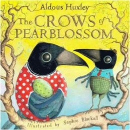 Book The Crows Of Pearblossom by Aldous Huxley