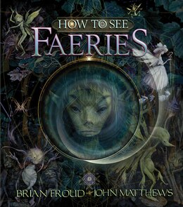 Book How To See Faeries by John Matthews