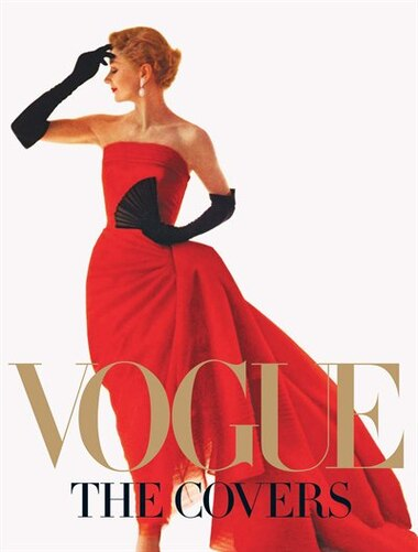 Vogue: The Covers by Dodie Kazanjian