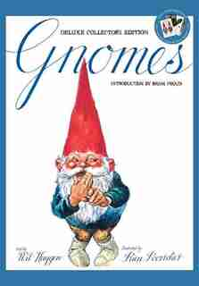 Gnomes Deluxe Collector's Edition by Wil Huygen