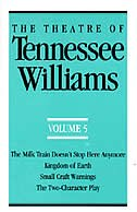 Book #5 Theatre Of Tennessee Williams by Tennessee Williams