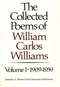 01 Collected Poems Of William Carlos Williams 1909 To 1939
