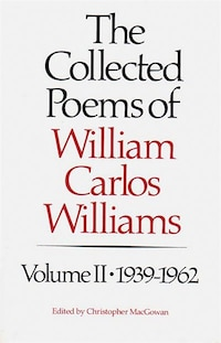 02 Collected Poems Of William Carlos Williams 1939 To 1962