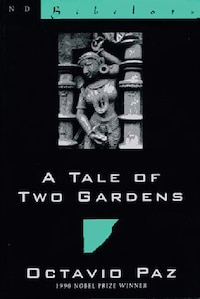Tale Of Two Gardens: Poems From India 1952-1995