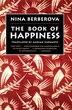 Book Of Happiness by Nina Berberova