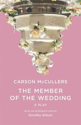 Book Member Of The Wedding The Play by Carson McCullers